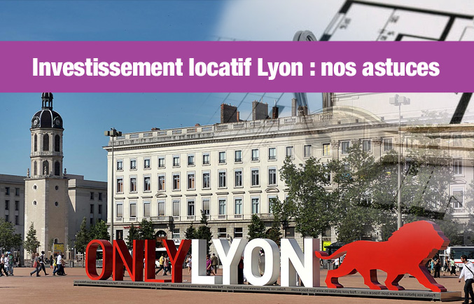 Investissement locatif appartements Lyon